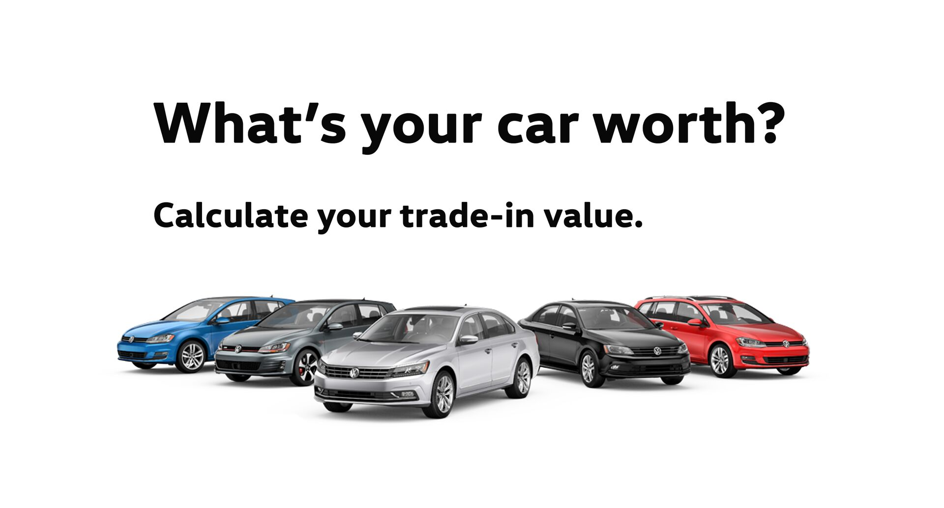 Calculate Your Trade-In Value
