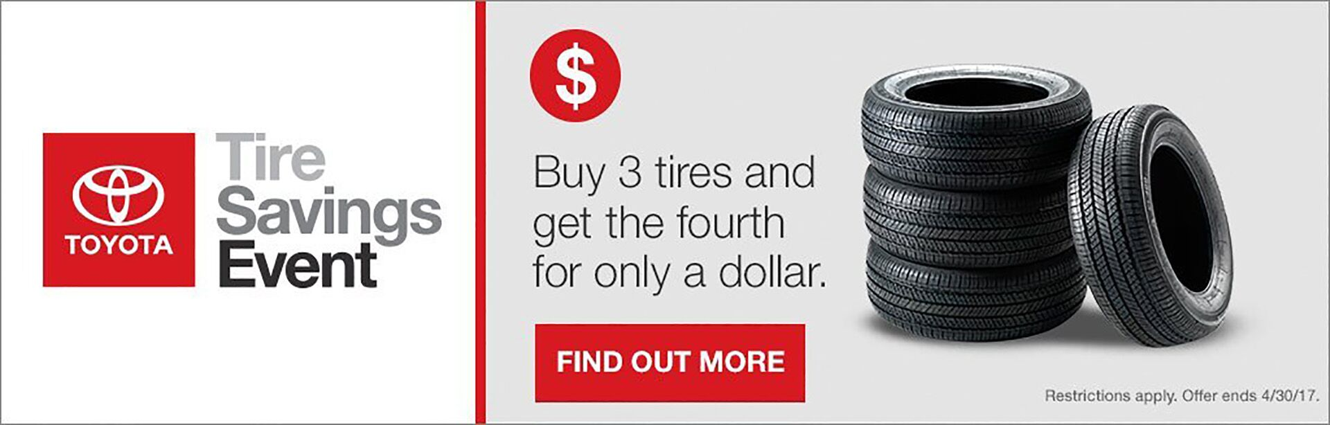 Tire Savings Event -- Buy 3 get 1 for $1