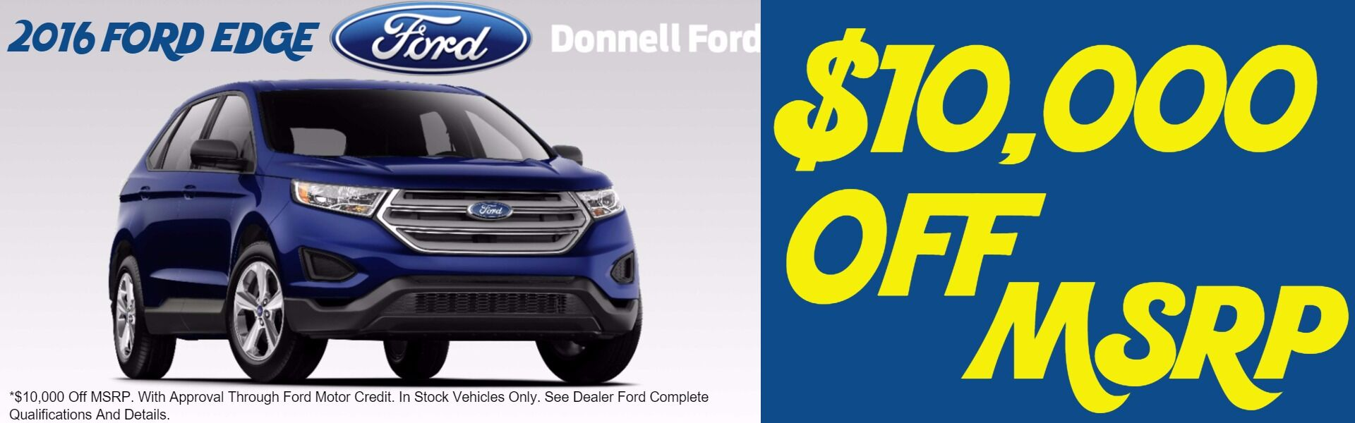 Donnell Ford Edge $10,000 Off MSRP