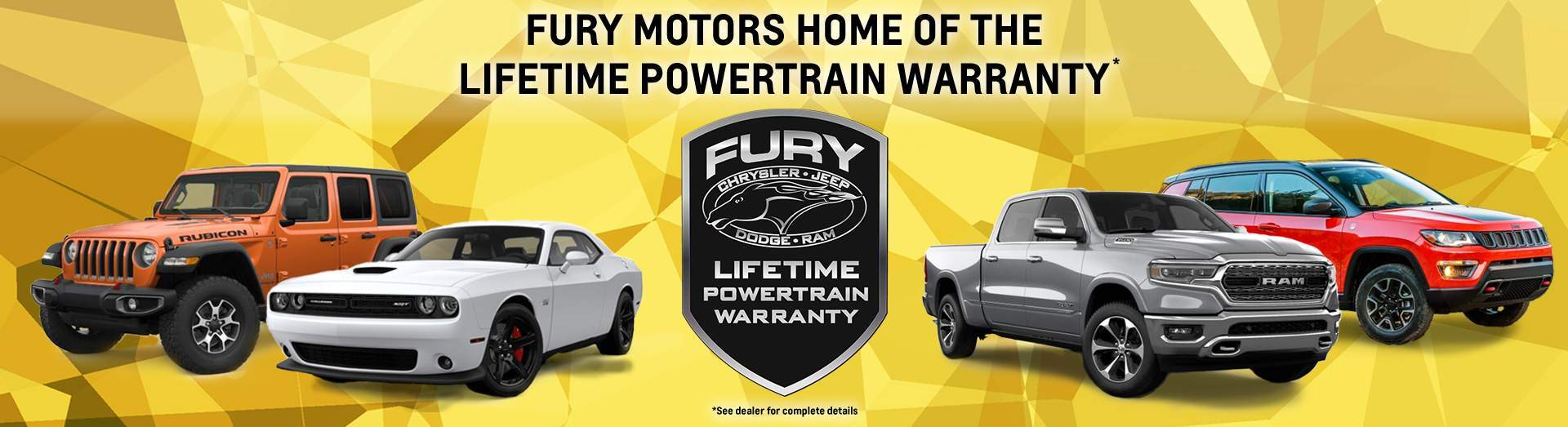 Fury Complimentary Lifetime Powertrain Warranty