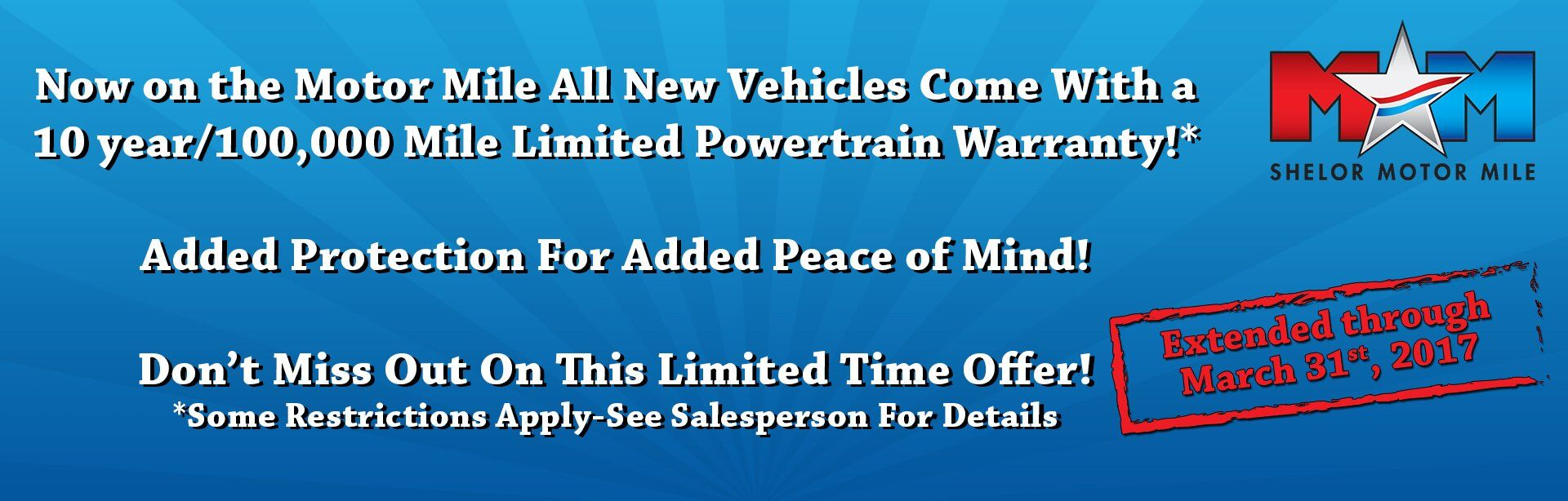 10 Year/100,000 Mile Warranty Extended Until January 31st 2017!