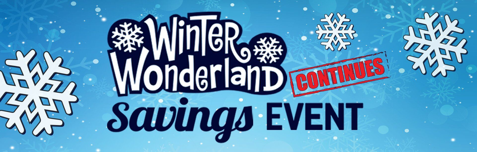 Winter Wonderland Savings Event
