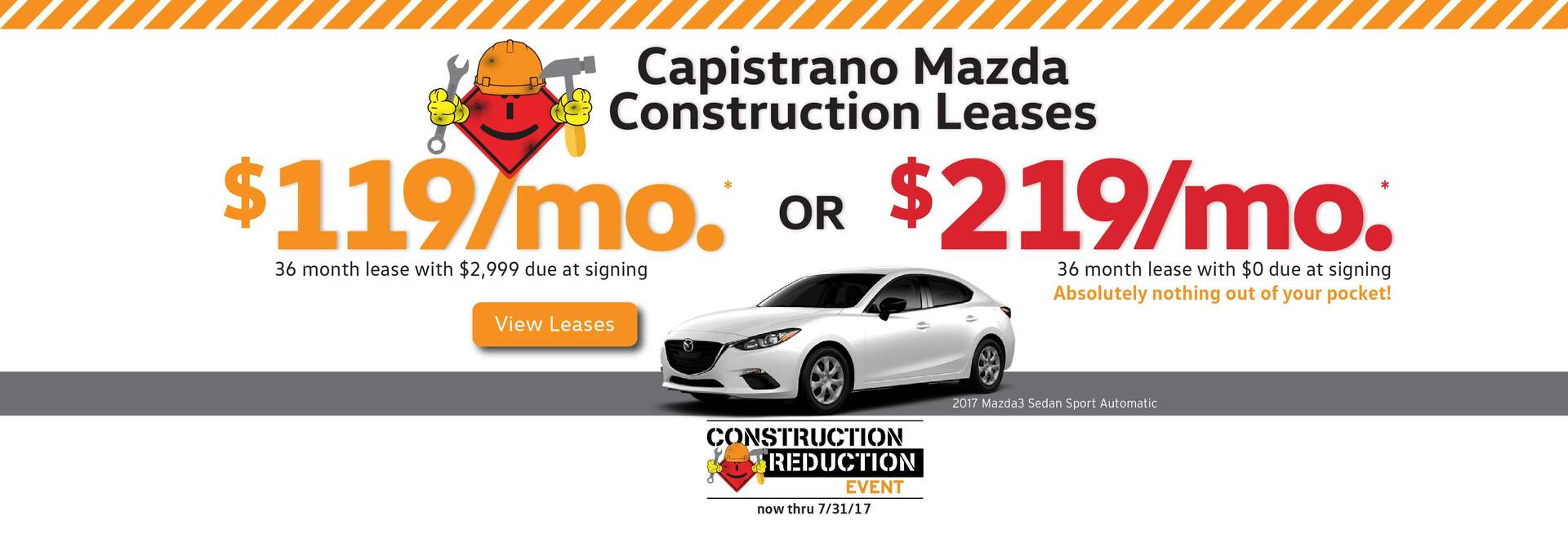 Capistrano Mazda Construction Reduction Leases on new Mazda models, $0 due at signing lease options