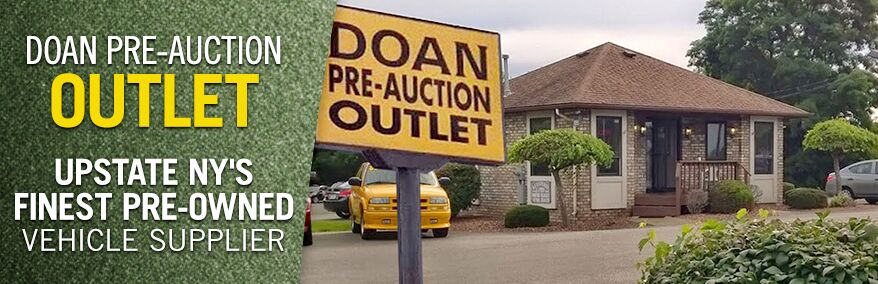Doan Pre=Auction Outlet | Upstate NY's Finest Pre-Owned Vehicle Supplier
