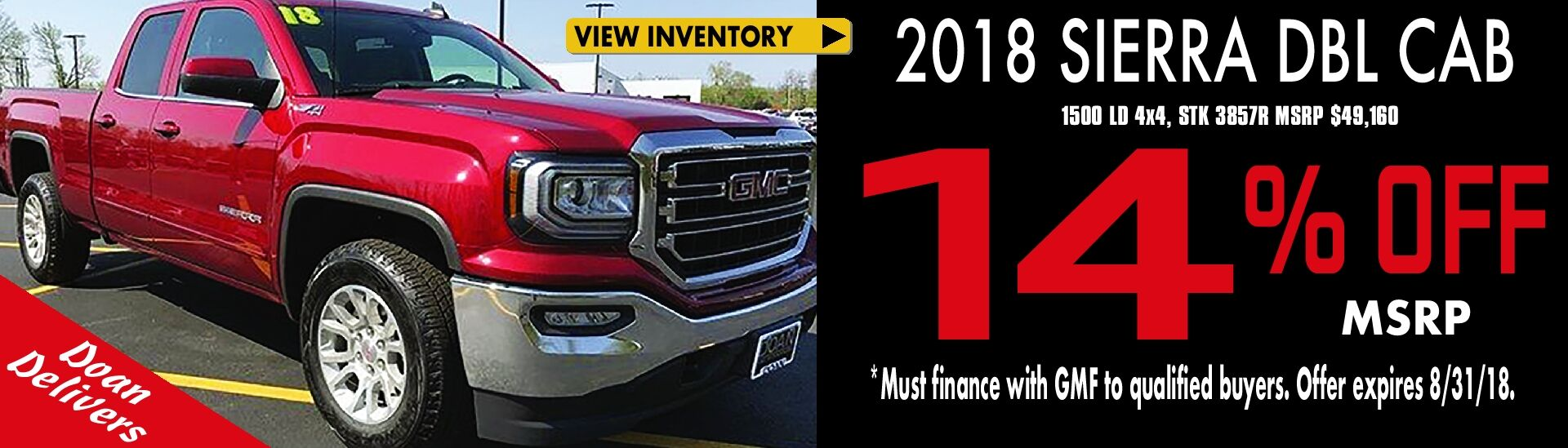 Up to 14% off MSRP on '18 Sierra Dbl Cabs!
