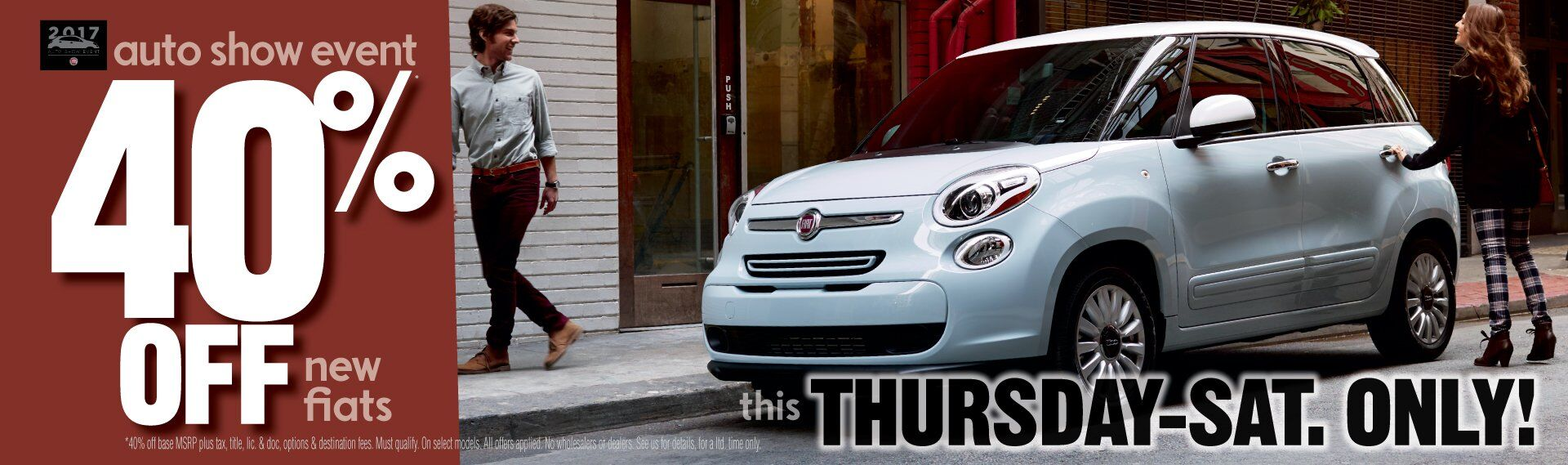 40%* Of Select New Fiats