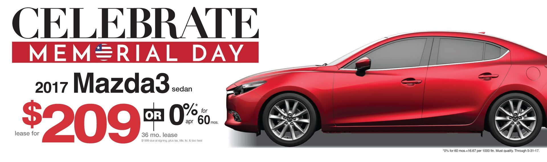 Memorial Day Savings All Month Long on Mazda3