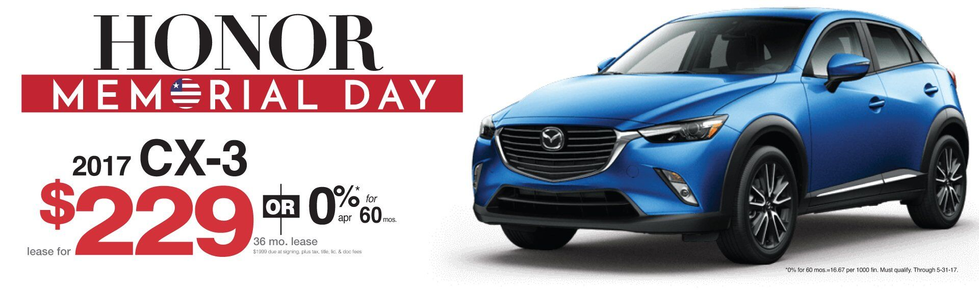 Memorial Day Savings All Month Long On Mazda CX-3