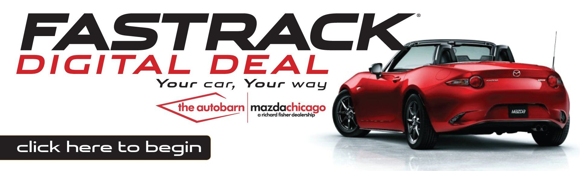 The Autobarn Fastrack Digital Deal.  Your Car Your Way