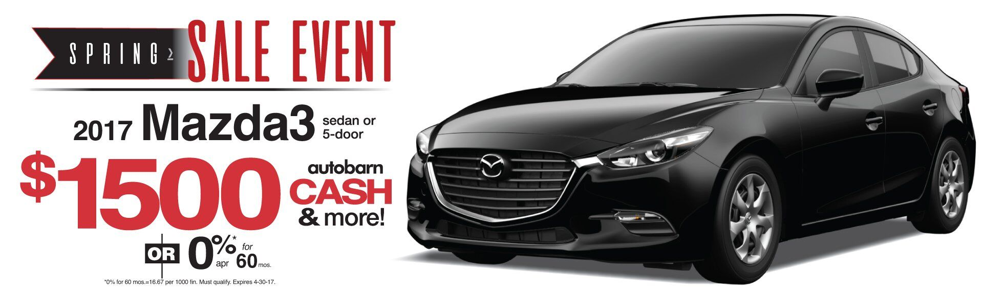 Spring FWD Sales Event on 2017 Mazda3