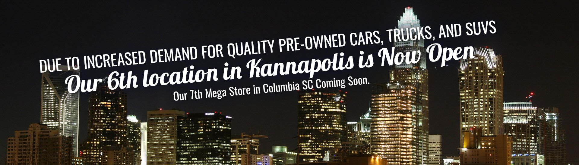Kannapolis Is Now Open and Columbia SC Is Coming Soon!