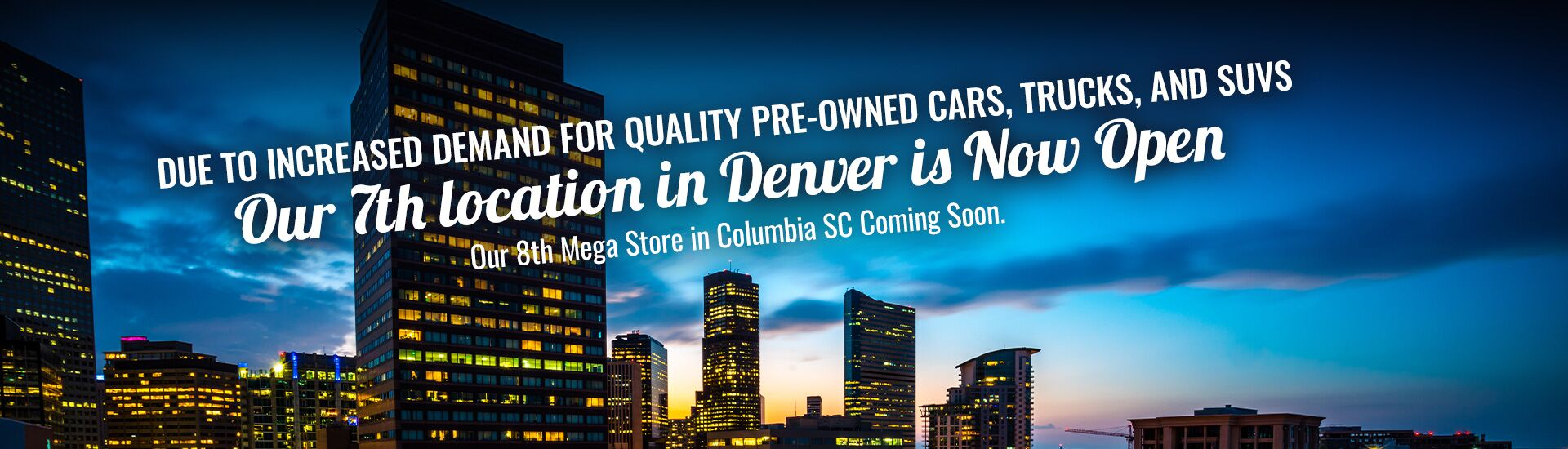 Denver Is Now Open and Columbia SC Is Coming Soon!