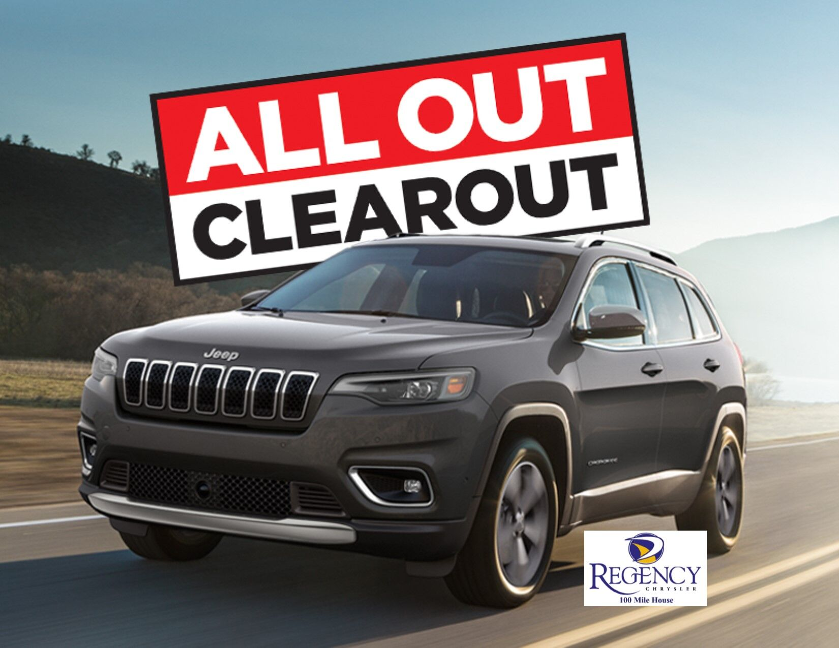 The All Out Clearout Sales Event continues at Regency Chrysler 100 Mile House.