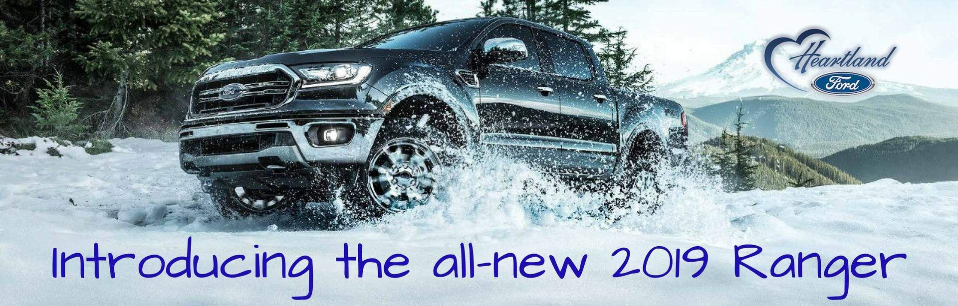 All-new 2019 Ranger Heartland Ford Sales