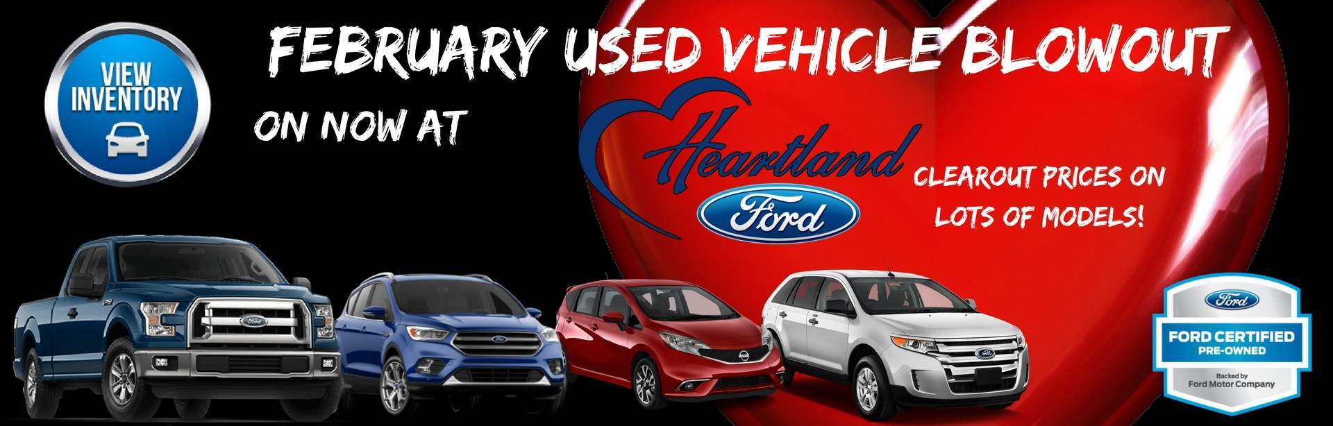 February Used Vehicle Blowout Heartland Ford Sales