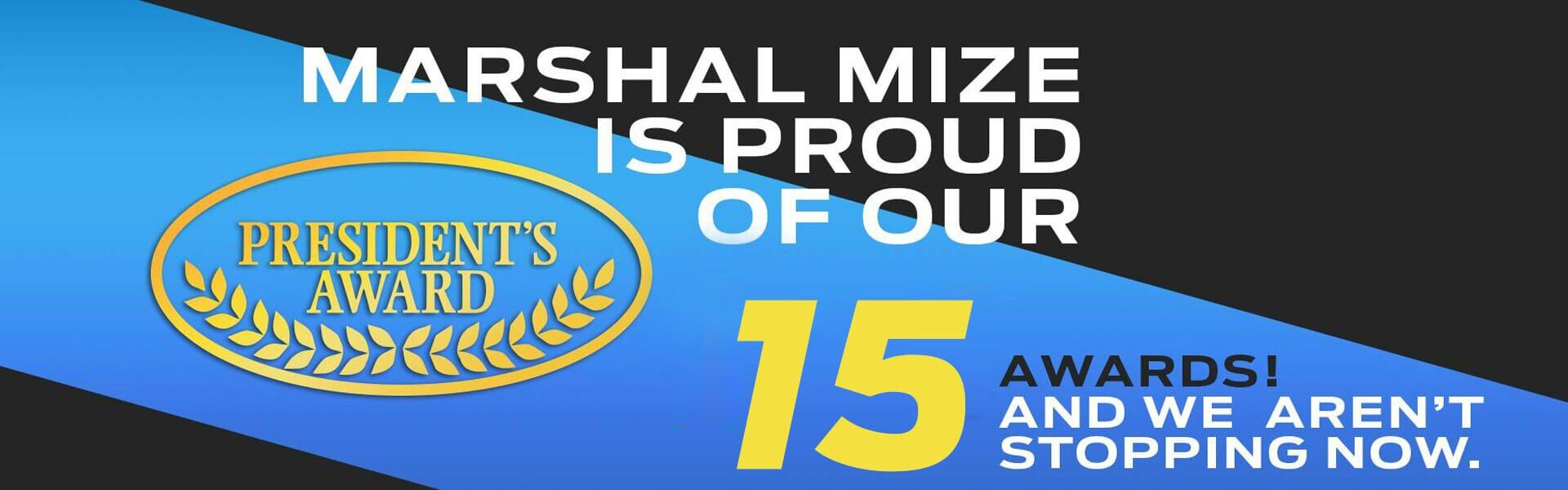 Marshal Mize Ford is a13 time Ford President's Award Winner