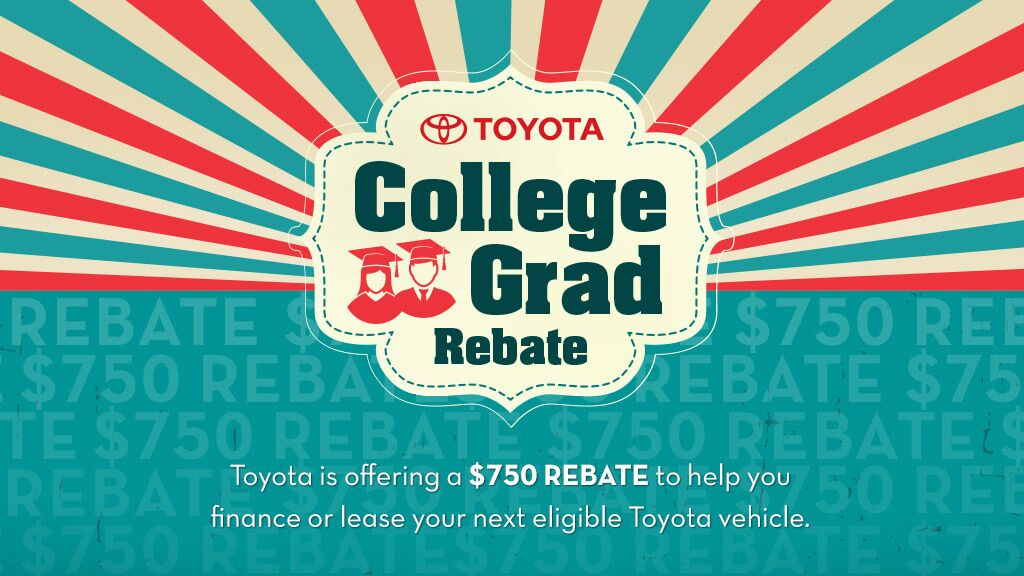 Toyota College Grad Rebate at Salinas Toyota