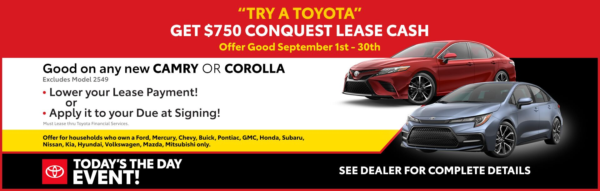 conquest Lease Cash - Corolla and Camry