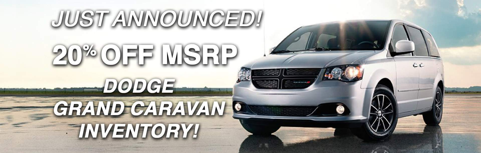 20% off MSRP on Dodge Grand Caravan