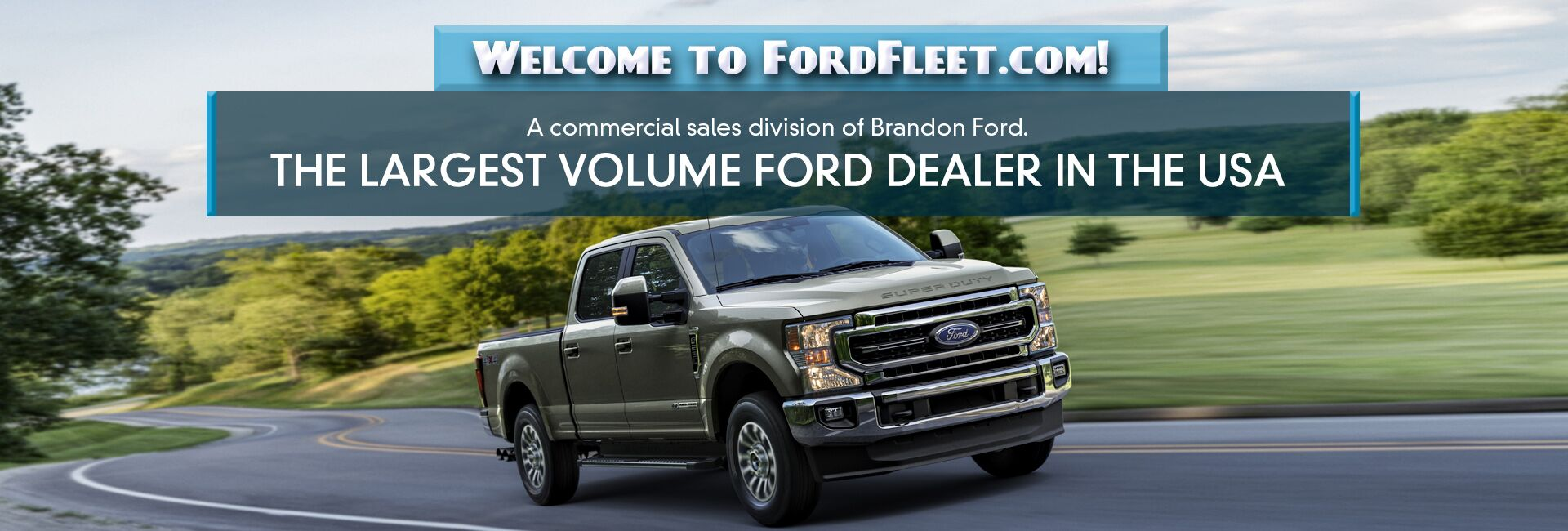 The Largest Volume Ford Dealer in the USA