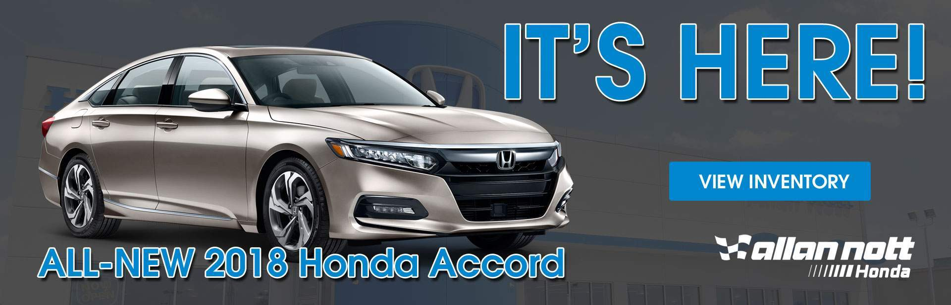 The ALL-NEW 2018 Honda Accord is here at Allan Nott Honda!