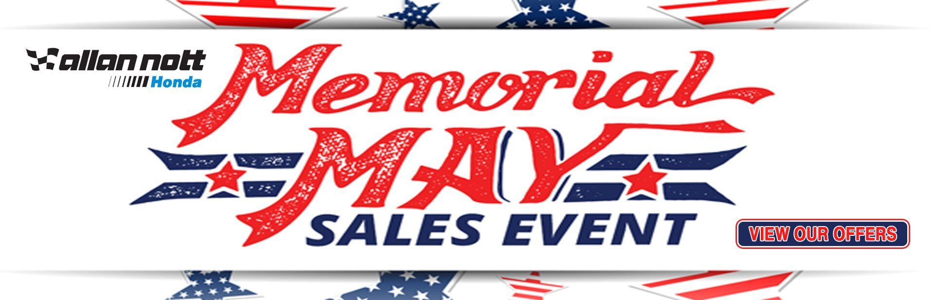 Memorial May Sales Event going on NOW at Allan Nott Honda!