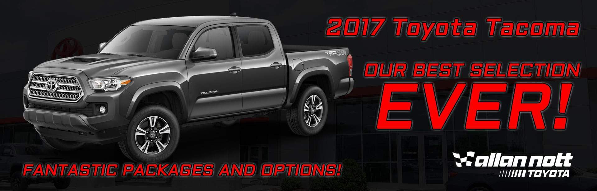 Our best selection of Toyota Tacomas ever! Drive one home today!