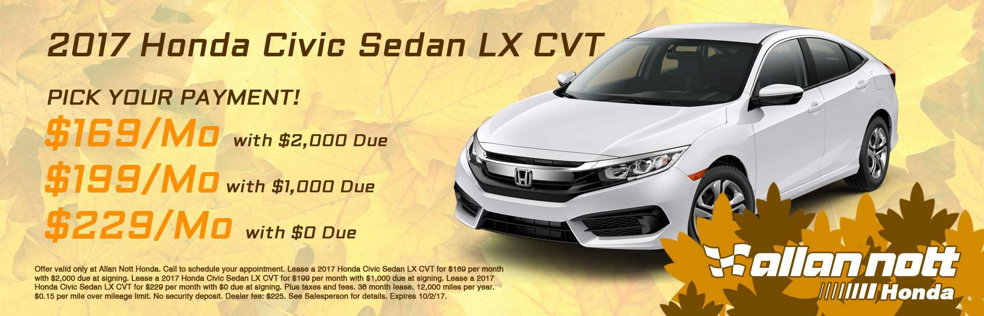PICK YOUR PAYMENT! Lease a 2017 Honda Civic Sedan LX from Allan Nott Honda today!
