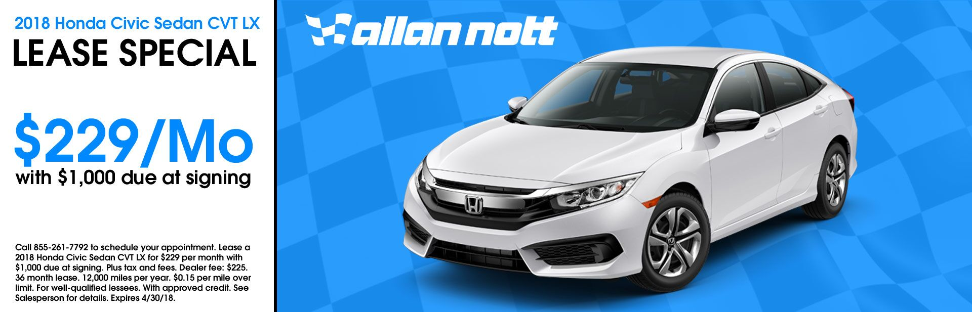 April 2018 - 2018 Honda Civic Sedan CVT LX Lease Special