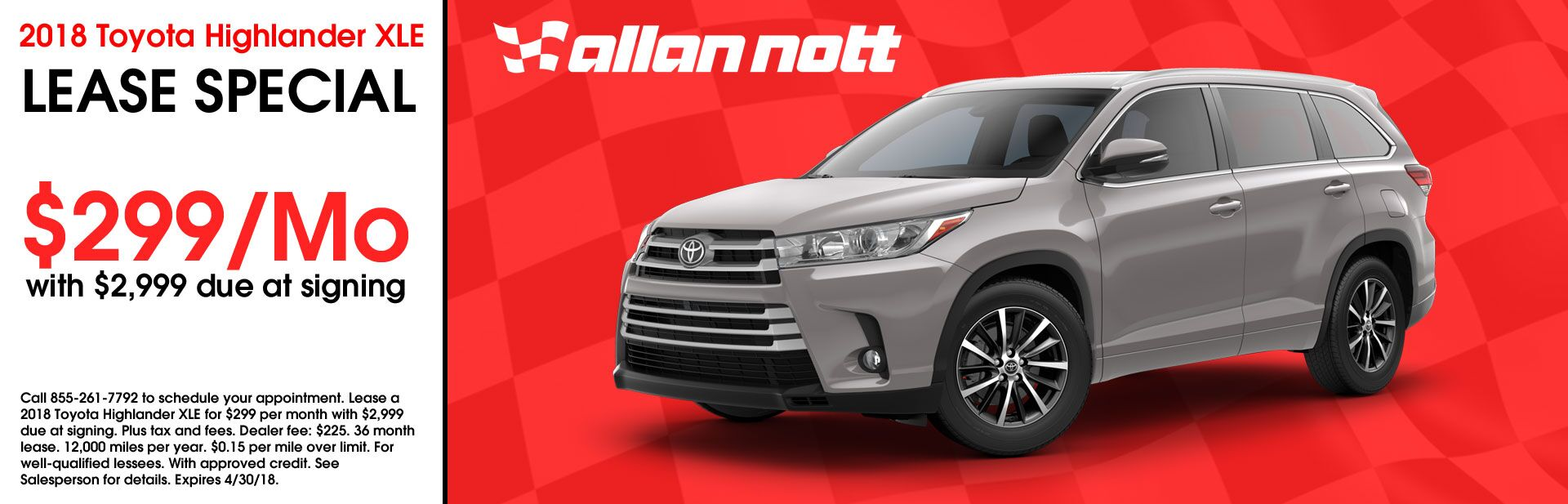April 2018 - 2018 Toyota Highlander XLE Lease Special