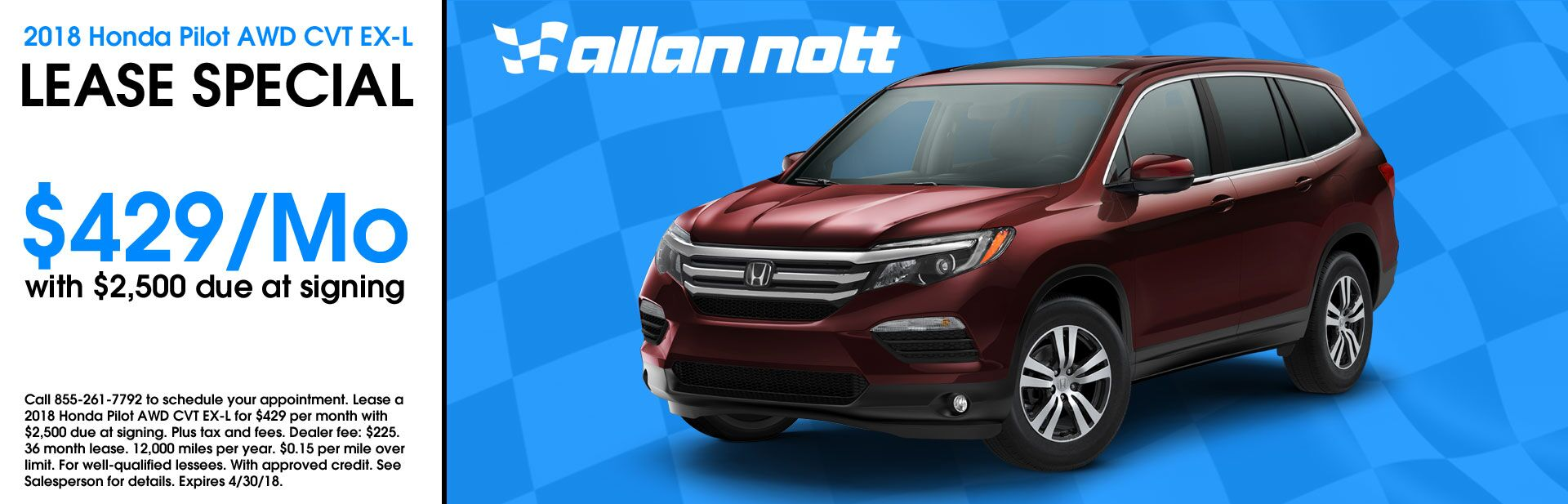 April 2018 - 2018 Honda Pilot AWD CVT EX-L Lease Special