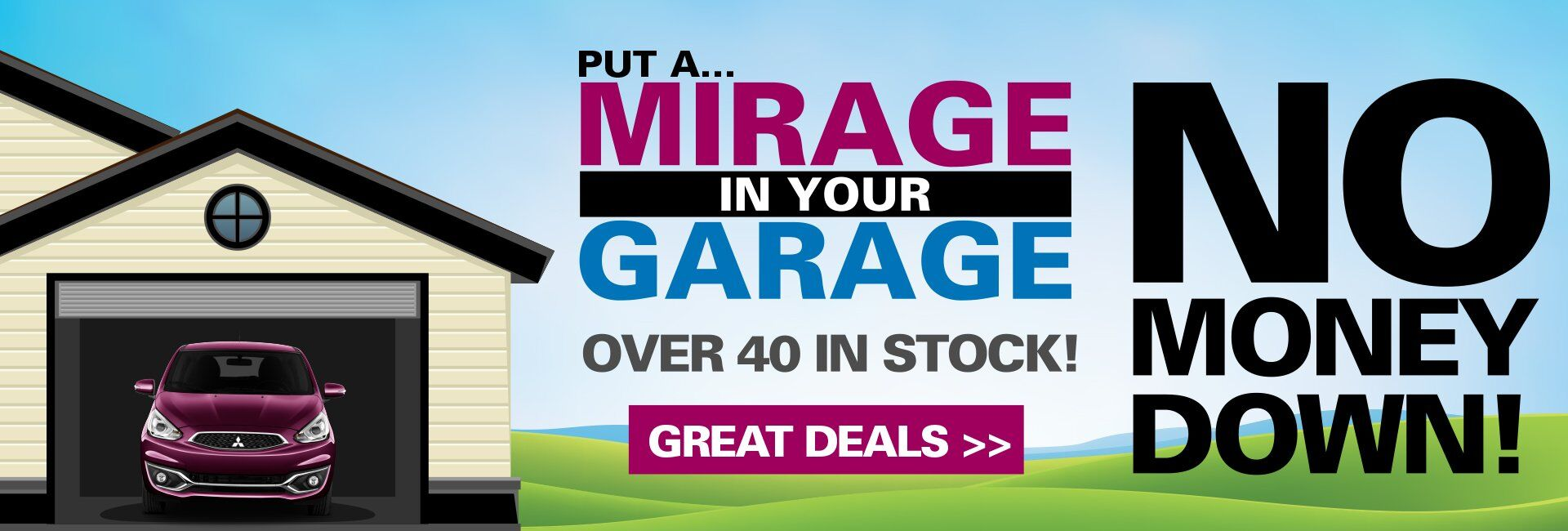 Put a Mirage in your Garage!