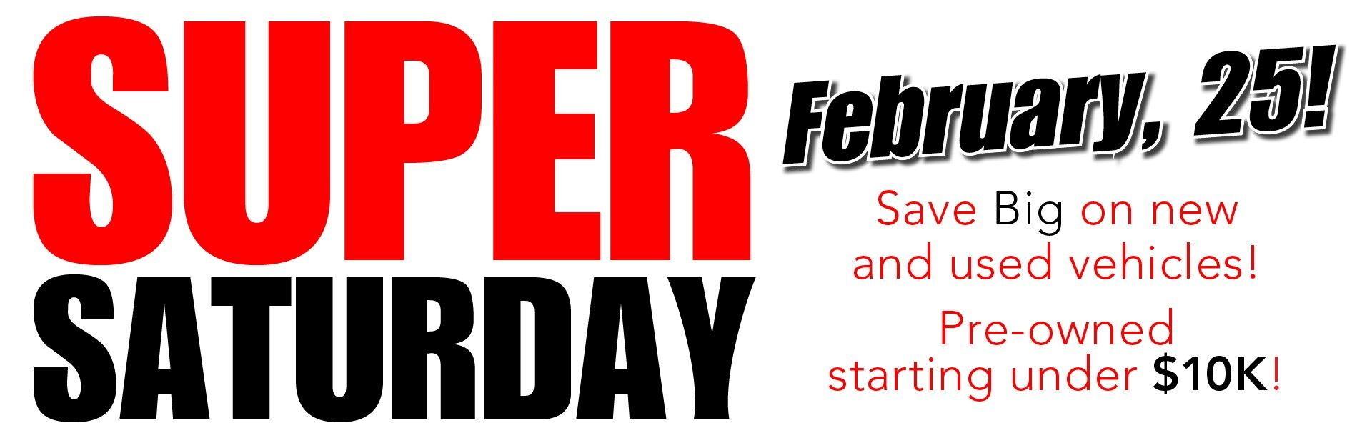 Feb Super Saturday!