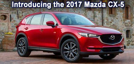 INTRODUCING THE ALL NEW 2017 Mazda CX-5