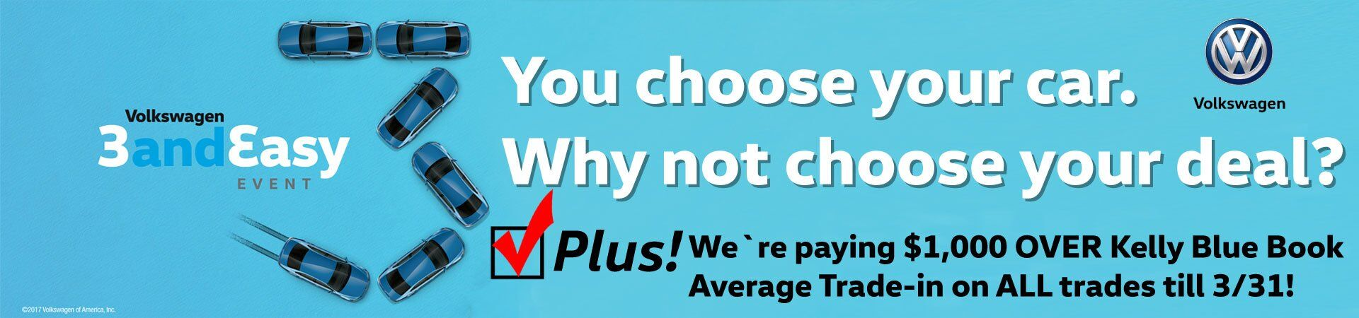 We`re paying $1,000 OVER Kelly Blue Book Average Trade-in till 3/31!