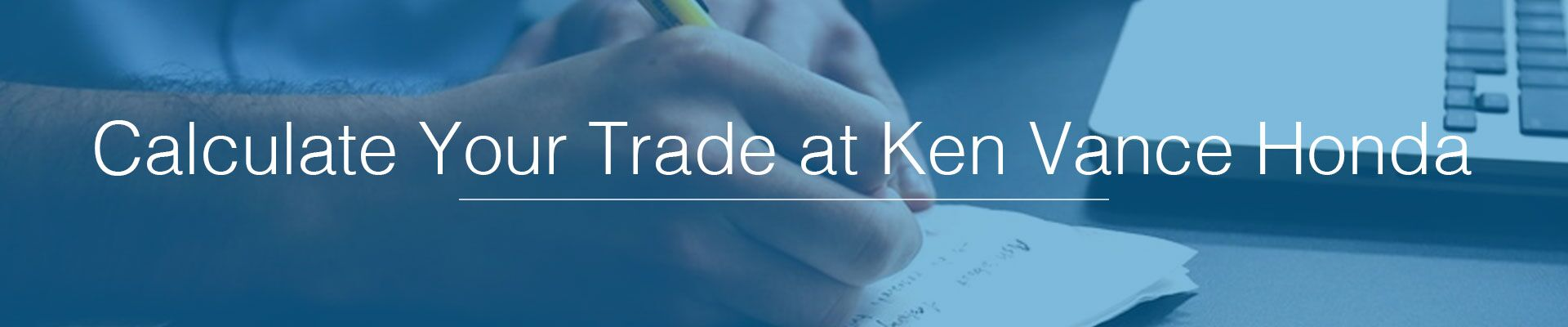 Calculate Your Trade at Ken Vance Honda
