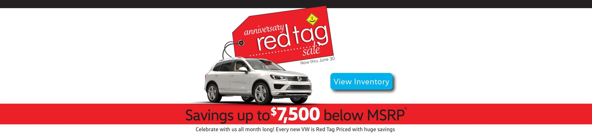 Capo VW Anniversary Red Tag Sale - savings up to $7,500 below MSRP!