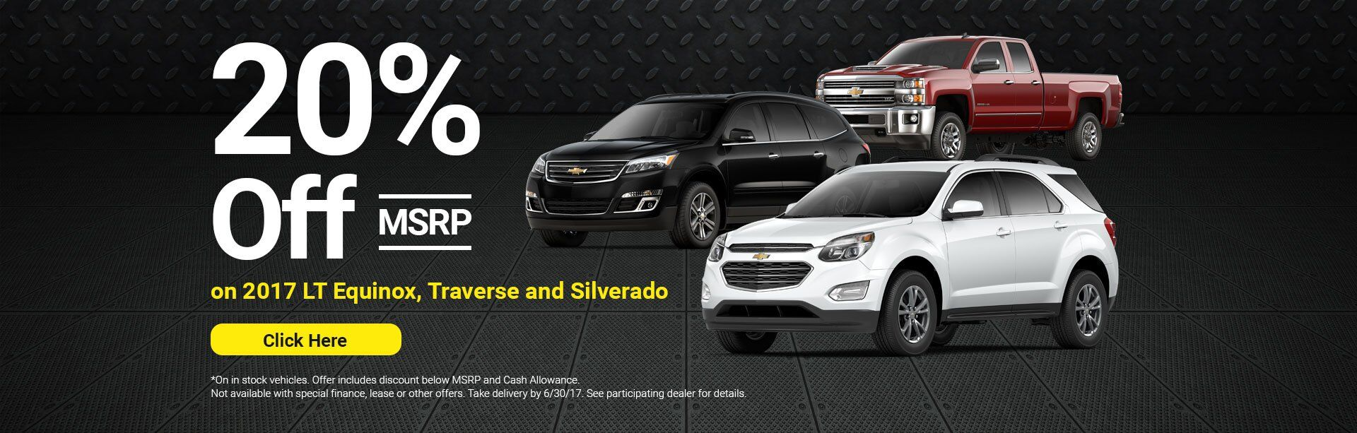 20% Off 2017 LT Equinox/Traverse/Silverado