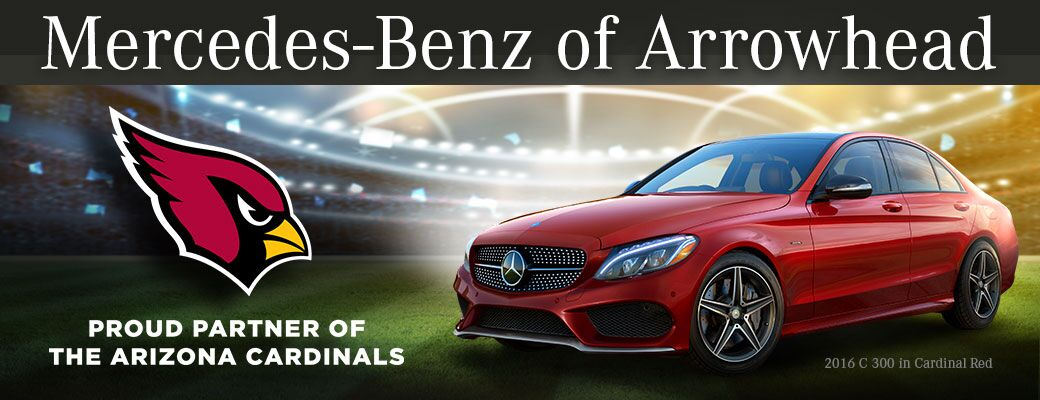 Mercedes-Benz of Arrowhead. Proud Sponsor of the Arizona Cardinals