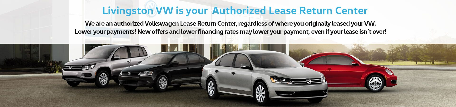 Livingston Volkswagen is an Authorized Lease Return Center