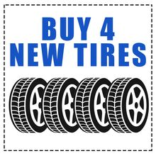 BUY 4 NEW TIRES