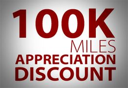100,000 Miles Appreciation Discount