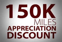 150,000 Miles Appreciation Discount