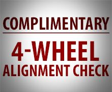 Complimentary 4-Wheel Alignment Check & $10 Discount