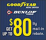 Receive up to $80 Goodyear OR Dunlop Visa Card with rebate