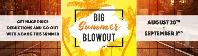 Big Summer Blowout!