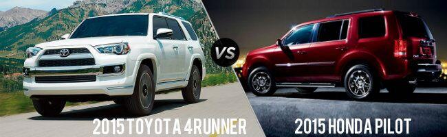 2015 Toyota 4Runner vs 2015 Honda Pilot