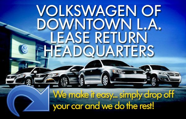 VW of Downtown LA Is Your VW Lease Return Headquarters
