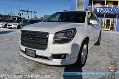 2016_GMC_Acadia_Denali / AWD / Auto Start / Heated & Cooled Leather Seats / Heated Steering Wheel / Heads Up Display / Bose Speakers / Navigation / Sunroof / Blind Spot & Lane Departure Warning / 3rd Row / Seats 8 / Tow Pkg / 1-Owner_ Anchorage AK