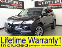 Acura MDX SH-AWD TECHNOLOGY PKG BLIND SPOT ASSIST LANE KEEP ASSIST ENTERTAINMENT SYST 2014